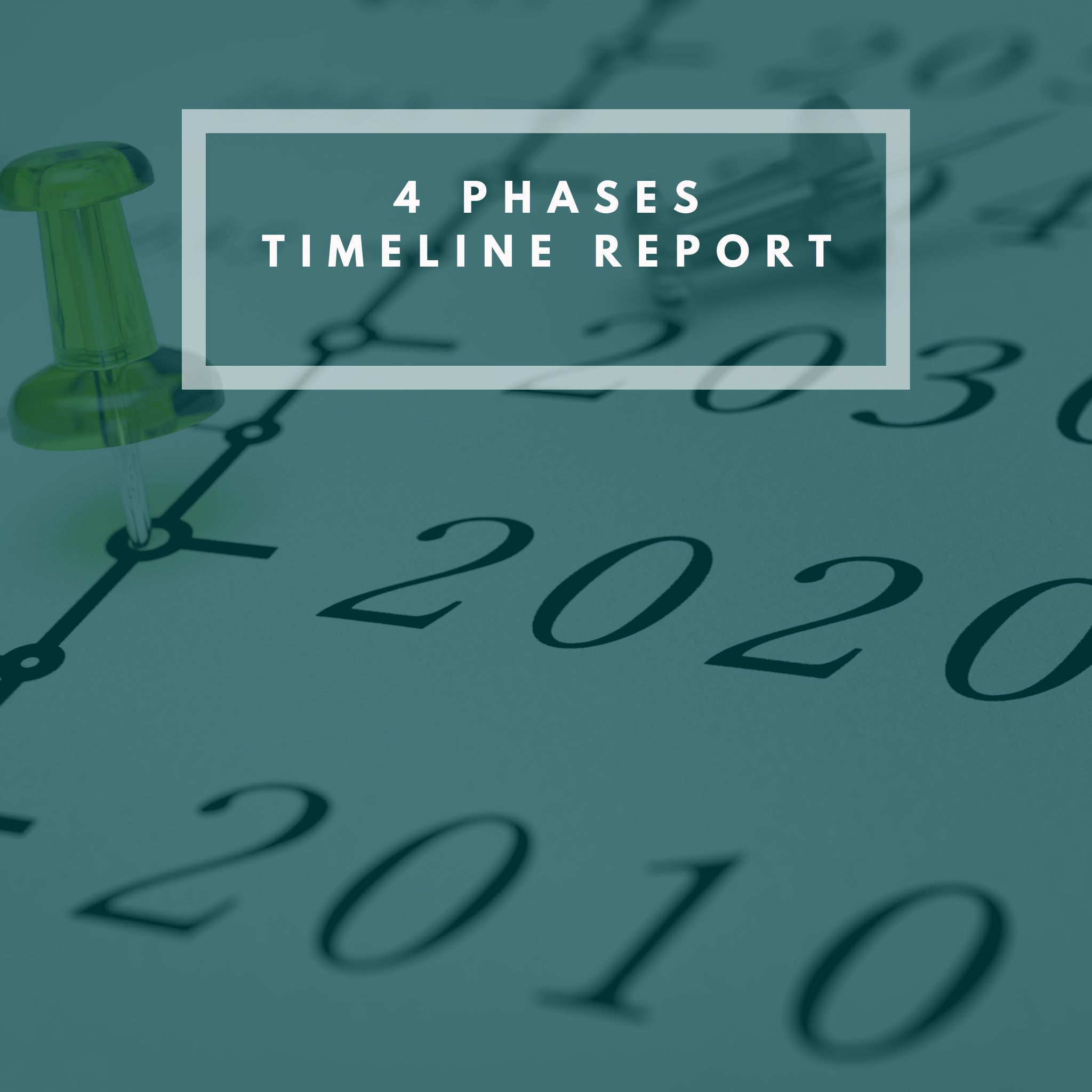 4 Phases TimeLine Report